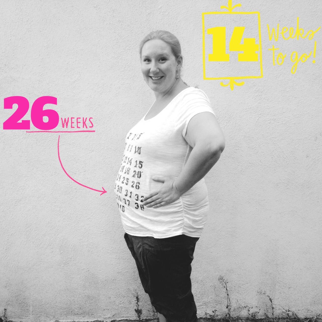 26 weeks!